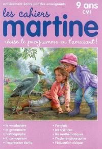 Les cahiers Martine : révise le programme en t'amusant : 9 ans, CM1