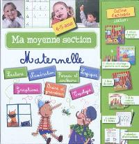 Ma moyenne section maternelle : 4-5 ans