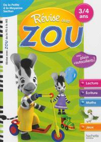 Révise avec Zou : de la petite à la moyenne section, 3-4 ans : lecture, écriture, maths, jeux