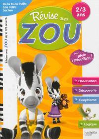 Révise avec Zou : de la toute petite à la petite section, 2-3 ans