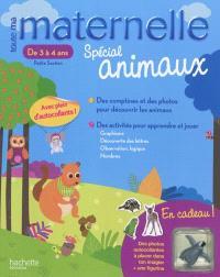Toute ma maternelle, spécial animaux, de 3 à 4 ans, petite section : mon cahier d'activités