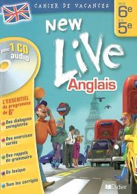 New live, anglais, de la 6e à la 5e : cahier de vacances
