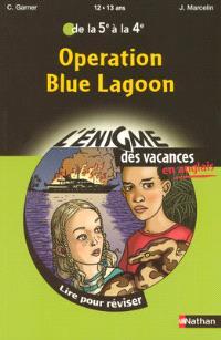 Operation Blue lagoon : lire pour réviser de la 5e à la 4e, 12-13 ans