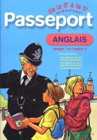 Passeport anglais, de la 6e à la 5e langue 1, ou de la 4e à la 3e langue 2
