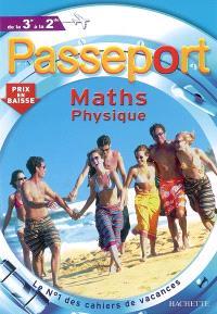 Passeport maths physique, de la 3e à la 2e