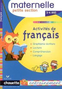 Activités de français, maternelle petite section, 3-4 ans : graphisme-écriture, lecture, compréhension, langage