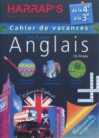 Cahier de vacances anglais Harrap's : de la 4e à la 3e, 13-14 ans