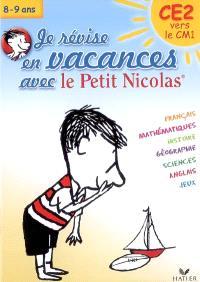 Je révise en vacances avec le Petit Nicolas : CE2 vers le CM1