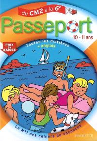 Passeport du CM2 à la 6e, 10-11 ans : toutes les matières + anglais
