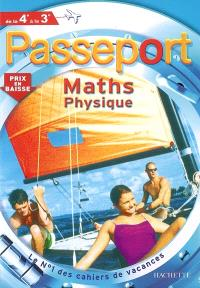 Passeport maths physique, de la 4e à la 3e