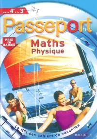 Passeport maths physique, de la 4e à la 3e