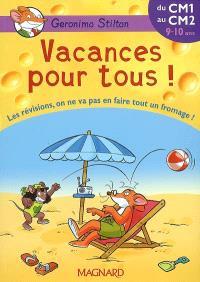 Vacances pour tous !, du CM1 au CM2, 9-10 ans : les révisions, on ne va pas en faire tout un fromage !