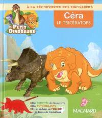 A la découverte des dinosaures : Céra le tricératops