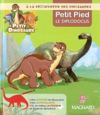 A la découverte des dinosaures : Petit Pied le diplodocus