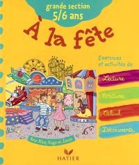 A la fête : grande section