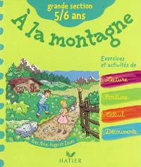 A la montagne : grande section