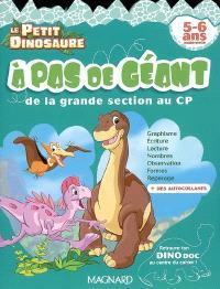 A pas de géant : de la grande section au CP, 5-6 ans maternelle