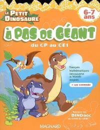 A pas de géant : du CP au CE1, 6-7 ans