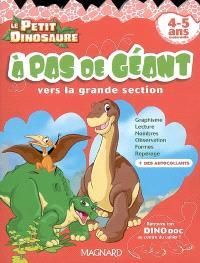 A pas de géant : vers la grande section, 4-5 ans maternelle