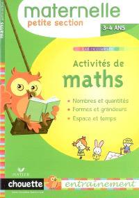Activités de maths, maternelle petite section, 3-4 ans : nombres et quantités, formes et grandeurs, espace et temps