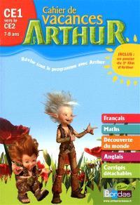 Arthur cahier de vacances CE1 vers le CE2, 7-8 ans