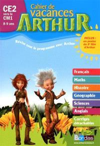 Arthur cahier de vacances CE2 vers le CM1, 8-9 ans