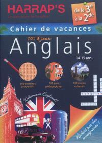 Cahier de vacances anglais Harrap's : de la 3e à la 2de, 14-15 ans