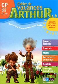 Cahier de vacances Arthur : CP vers le CE1, 6-7 ans