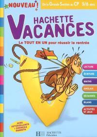 Hachette vacances, de la grande section au CP, 5-6 ans : le tout en un pour réussir la rentrée