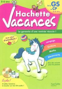 Hachette vacances, de la GS au CP, 5-6ans : la garantie d'une rentrée réussie !
