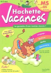 Hachette vacances, de la MS à la GS, 4-5 ans : la garantie d'une rentrée réussie !