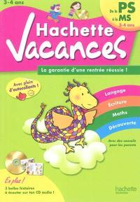 Hachette vacances, de la PS à la MS, 3-4 ans : la garantie d'une rentrée réussie !