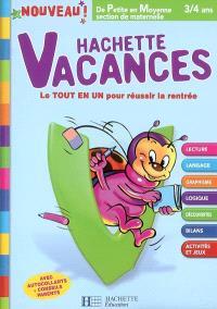 Hachette vacances, de petite en moyenne section de maternelle, 3-4 ans : le tout en un pour réussir la rentrée