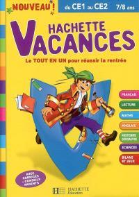 Hachette vacances, du CE1 au CE2, 7-8 ans : le tout en un pour réussir la rentrée