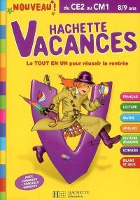 Hachette vacances, du CE2 au CM1, 8-9 ans : le tout en un pour réussir la rentrée
