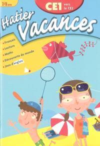 Hatier vacances, CE1 vers le CE2, 7-8 ans : Paul, Camille, Hugo et Eva au camping du phare : français, lecture, maths, découverte du monde, jeux d'anglais