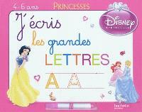 J'écris les grandes lettres : 4-6 ans : princesses