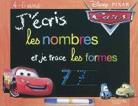 J'écris les nombres et je trace les formes : 4-6 ans : Cars