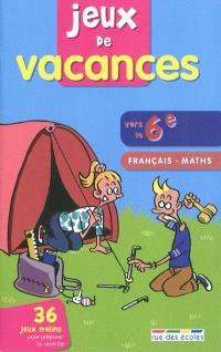 Jeux de vacances, vers la 6e : français, maths