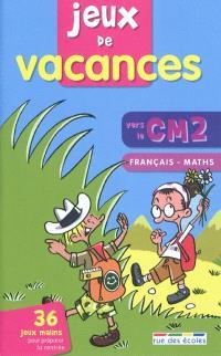 Jeux de vacances, vers le CM2 : français, maths