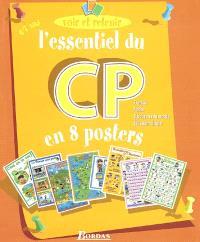 L'essentiel du CP en 8 posters : français, maths, découverte du monde, éducation civique