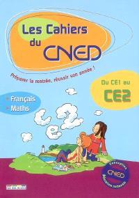Les cahiers du CNED, du CE1 au CE2 : français, mathématiques
