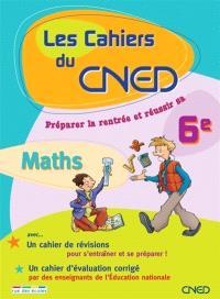 Les cahiers du CNED, vers la 6e : Maths