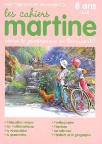 Les cahiers Martine : révise le programme en t'amusant : 8 ans, CE2