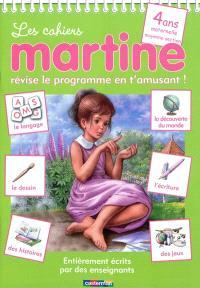 Les cahiers Martine : révise le programme en t'amusant !, 4 ans, maternelle moyenne section