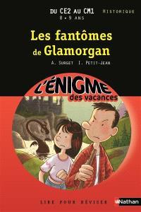 Les fantômes de Glamorgan : lire pour réviser : du CE2 au CM1