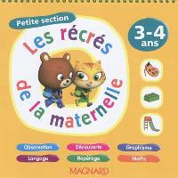 Les récrés de la maternelle, petite section, 3-4 ans