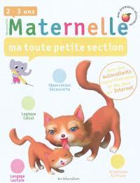 Maternelle : ma toute petite section : 2-3 ans