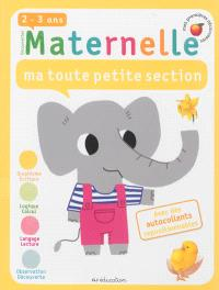 Maternelle, ma toute petite section, 2-3 ans