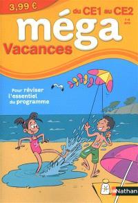 Méga vacances, du CE1 au CE2, 7-8 ans : pour réviser l'essentiel du programme